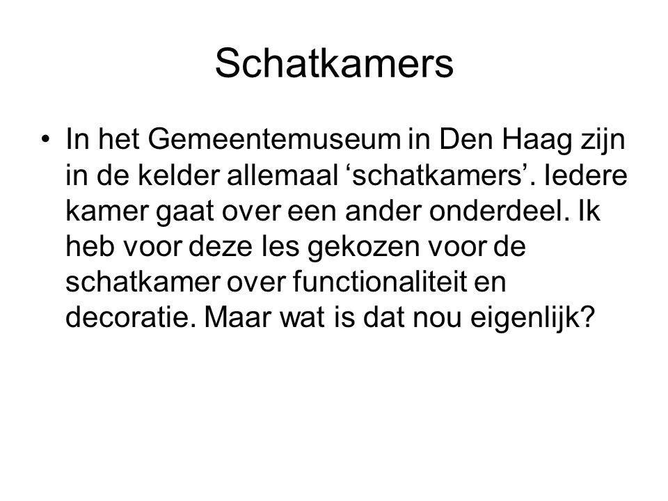 Schatkamers In het Gemeentemuseum in Den Haag zijn in de kelder allemaal 'schatkamers'. Iedere kamer gaat over een ander onderdeel. Ik heb voor deze l