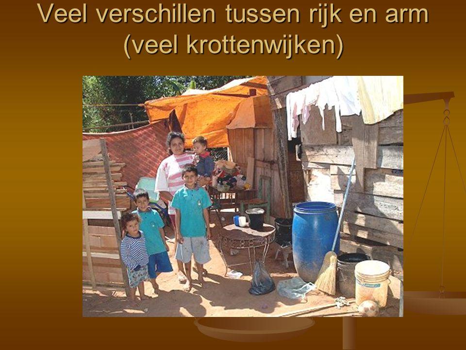 Veel verschillen tussen rijk en arm (veel krottenwijken)