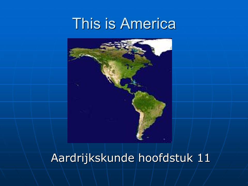 This is America Aardrijkskunde hoofdstuk 11