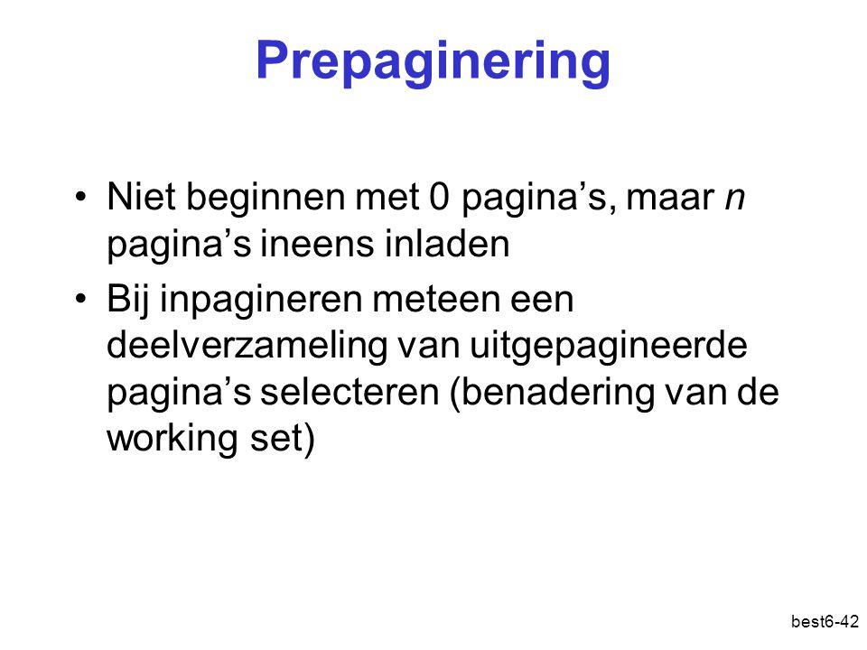 best6-42 Prepaginering Niet beginnen met 0 pagina's, maar n pagina's ineens inladen Bij inpagineren meteen een deelverzameling van uitgepagineerde pag
