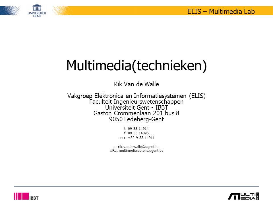 2/11 ELIS – Multimedia Lab MM(T) - inleiding Gent – februari 2007 Praktische gegevens - Afspraken Hoorcolleges Multimediatechnieken –maandag 14u30 – 17u15 –lesgever: Rik Van de Walle (rik.vandewalle@ugent.be) Oefeningen Multimediatechnieken –woensdag 16u00 – 18u45 –computeroefeningen in PC-klassen of thuis –structuur inleidende lessen: tijdens hoorcolleges vraag/uitlegsessies in PC-klassen huiswerk : respecteer de indiendata !