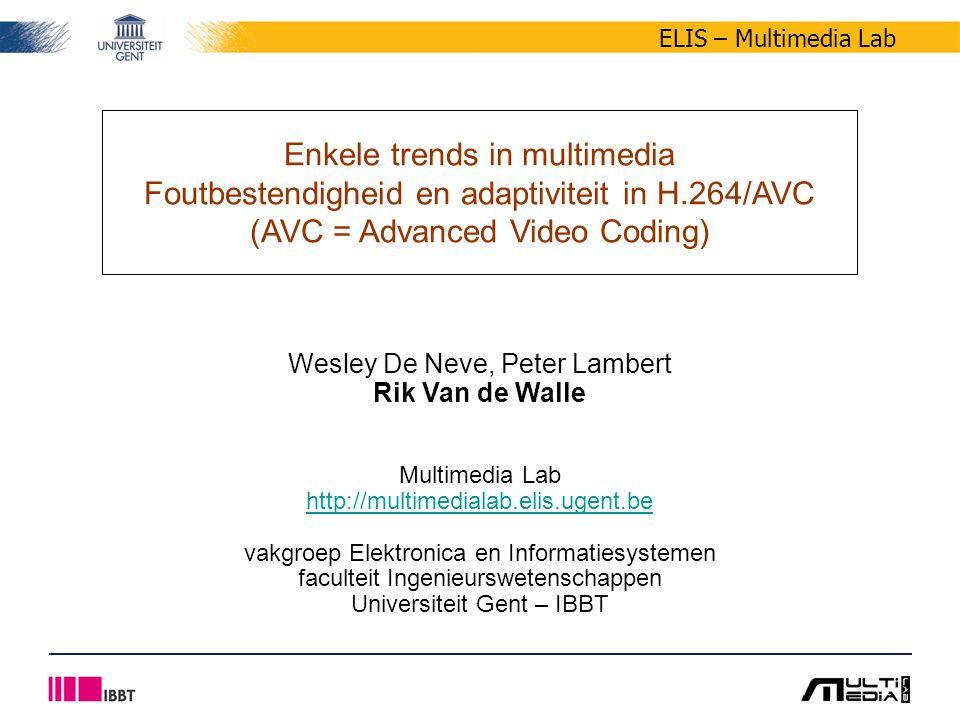 32/58 ELIS – Multimedia Lab Enkele trends in multimedia - Foutbestendigheid en adaptiviteit in H.264/AVC Wesley De Neve, Peter Lambert, Rik Van de Walle 17 april 2007 ROI-gebaseerde adaptiviteit Mogelijkheden van ROI-codering –ROI-codering gebruiken als basis voor adaptatie –voorbeeld enkel de achtergrond aanpassen of verwijderen het verminderen van de benodigde bandbreedte H.264/AVC heeft geen expliciete voorzieningen om interessegebieden te coderen Doelstelling is het ontwikkelen van methodes in H.264/AVC voor –ROI-codering –ROI-gebaseerde adaptatie