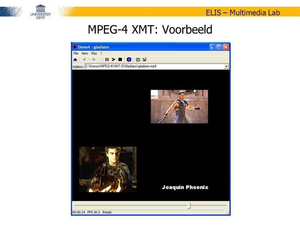 34/47 ELIS – Multimedia Lab MPEG-4 XMT: Voorbeeld