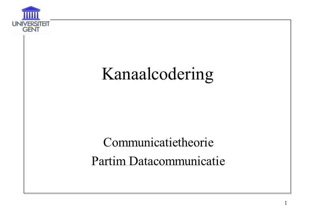 1 Kanaalcodering Communicatietheorie Partim Datacommunicatie