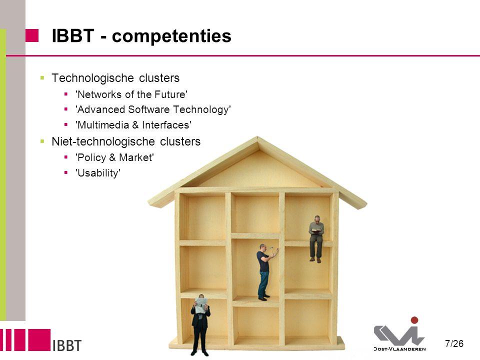 8/26 IBBT - vraaggedreven onderzoek eGovernment mobiliteit overheid non-profit bedrijven nieuwe media enabling technologies e-Health