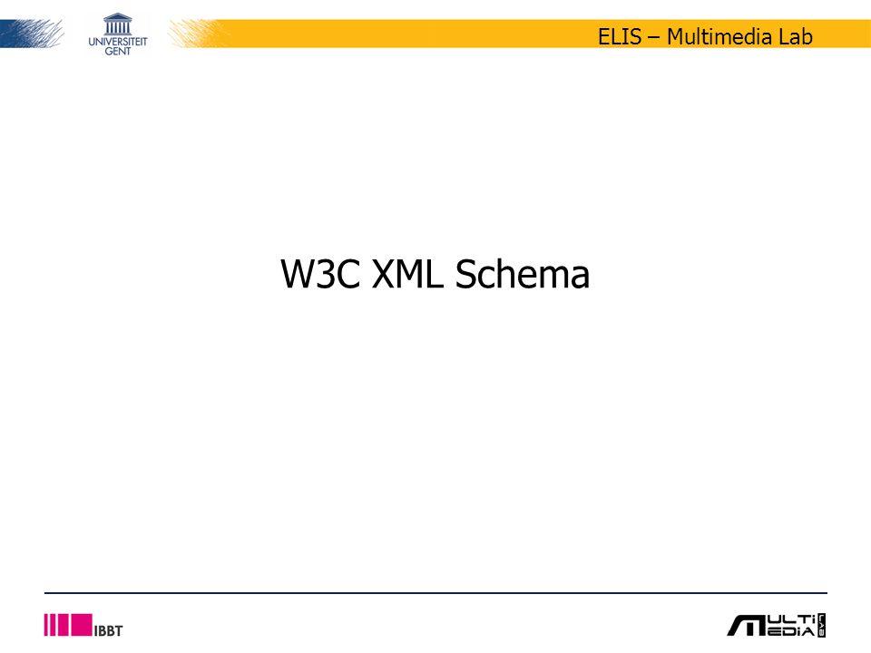 ELIS – Multimedia Lab W3C XML Schema