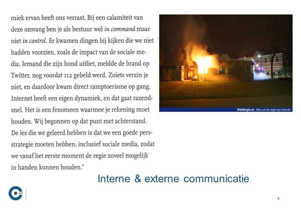 9 …. Interne & externe communicatie