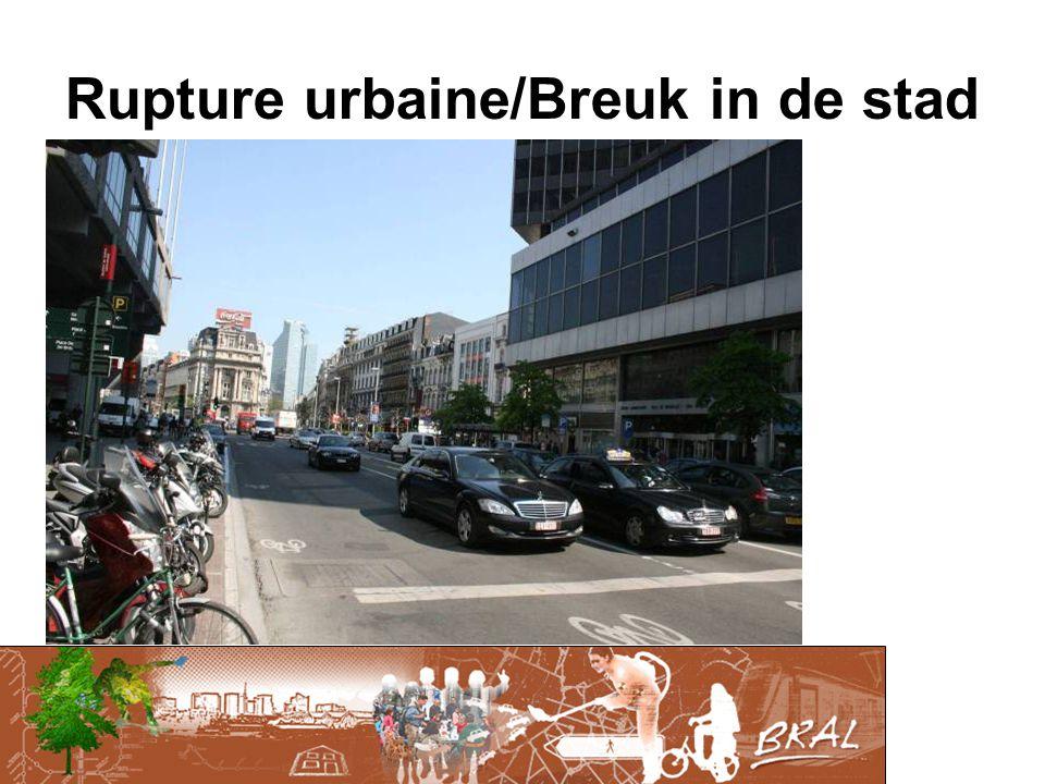 Rupture urbaine/Breuk in de stad