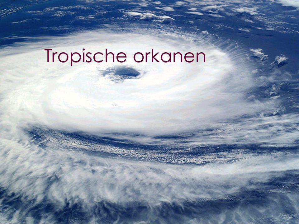 26 Tropische orkanen