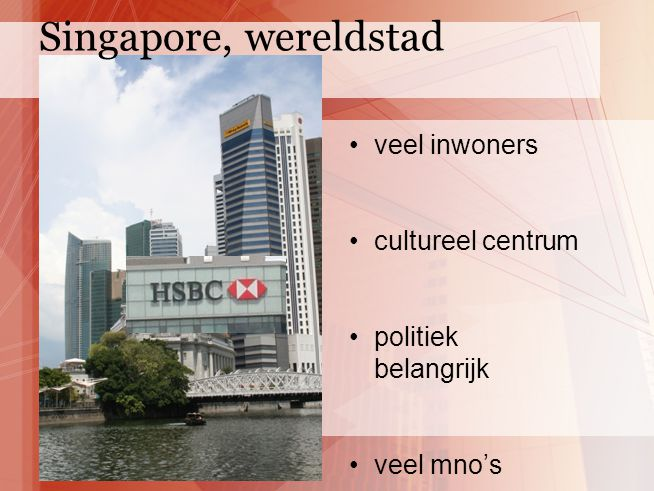 veel inwoners cultureel centrum politiek belangrijk veel mno's Singapore, wereldstad