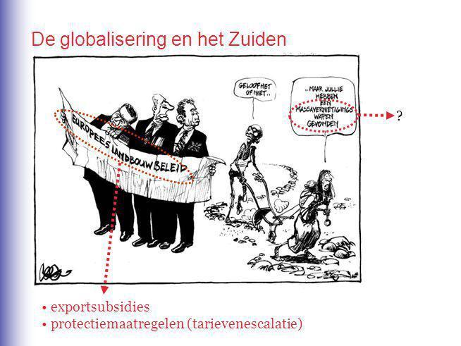 De globalisering en het Zuiden ? exportsubsidies protectiemaatregelen (tarievenescalatie)