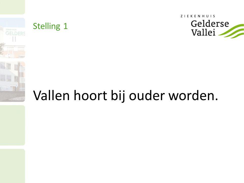 Stelling 1 Vallen hoort bij ouder worden.