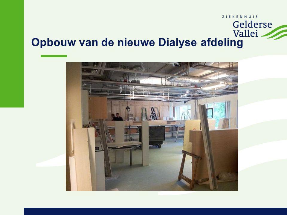 Opbouw van de nieuwe Dialyse afdeling