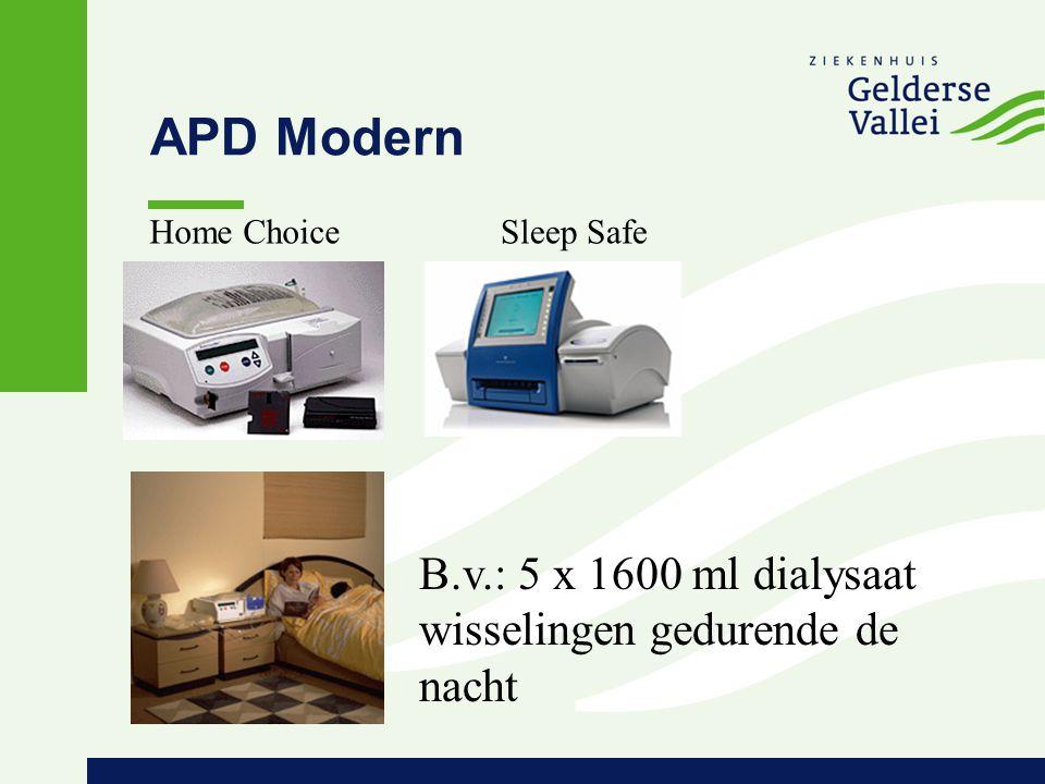 APD Modern B.v.: 5 x 1600 ml dialysaat wisselingen gedurende de nacht Home ChoiceSleep Safe