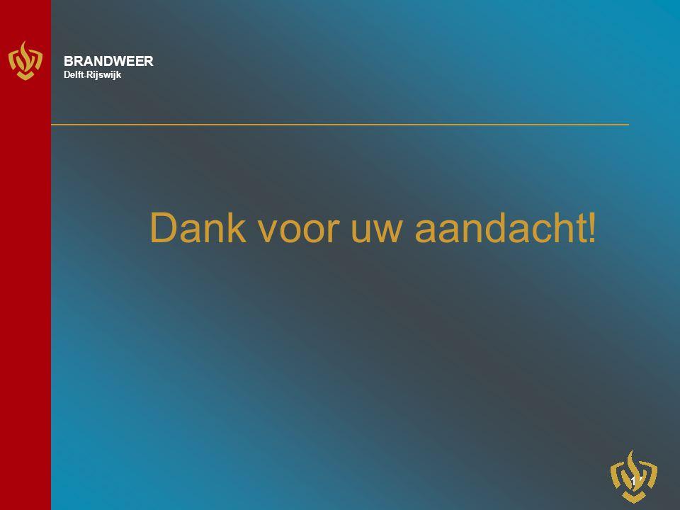 16 BRANDWEER Delft-Rijswijk Vragen?