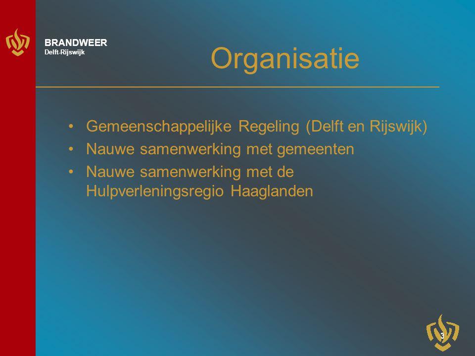 4 BRANDWEER Delft-Rijswijk Organisatie