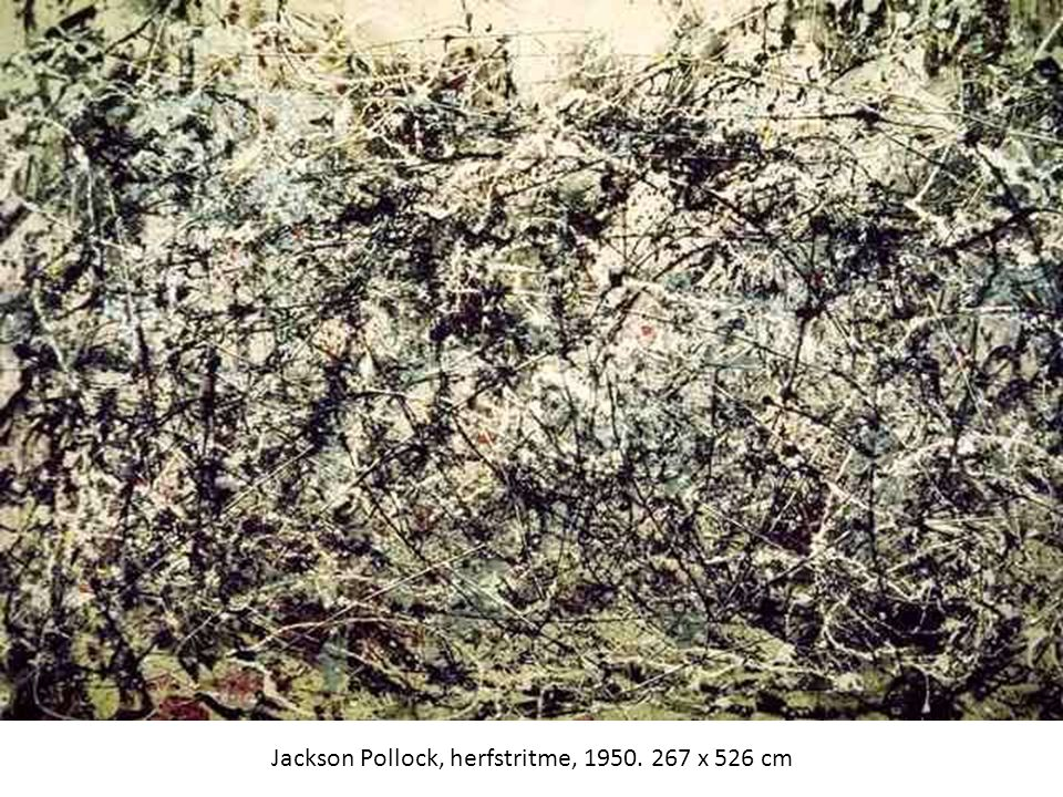 Jackson Pollock, herfstritme, 1950. 267 x 526 cm