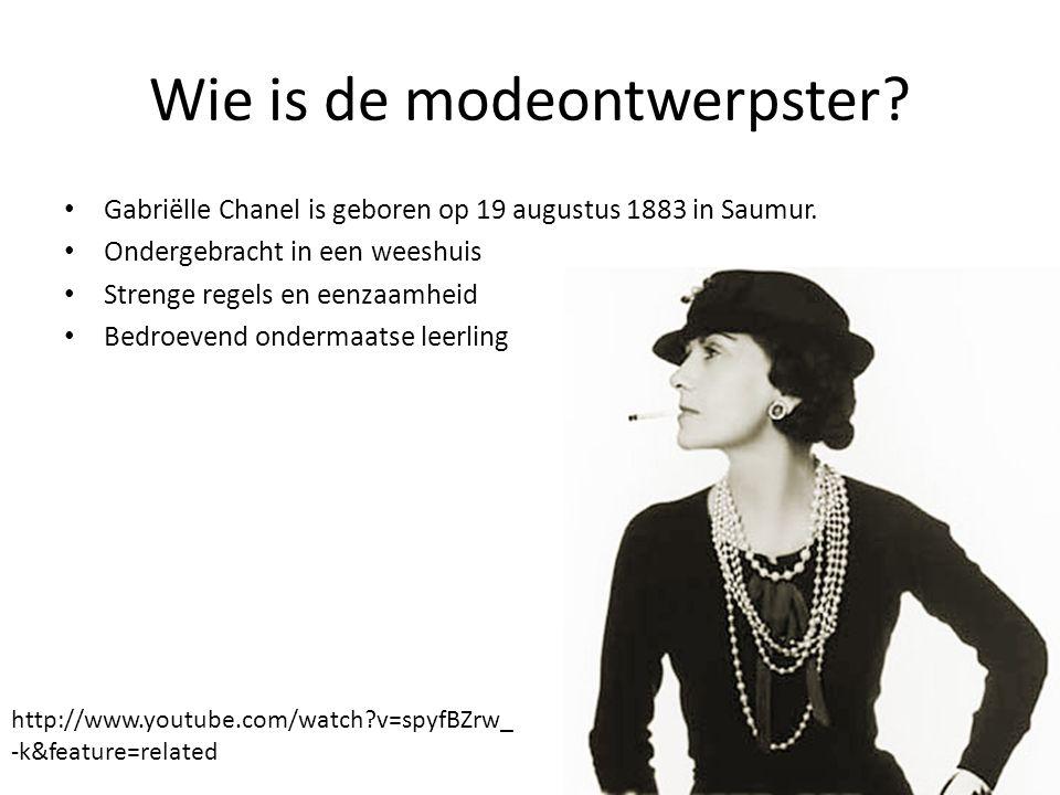 Wie is de modeontwerpster.Gabriëlle Chanel is geboren op 19 augustus 1883 in Saumur.