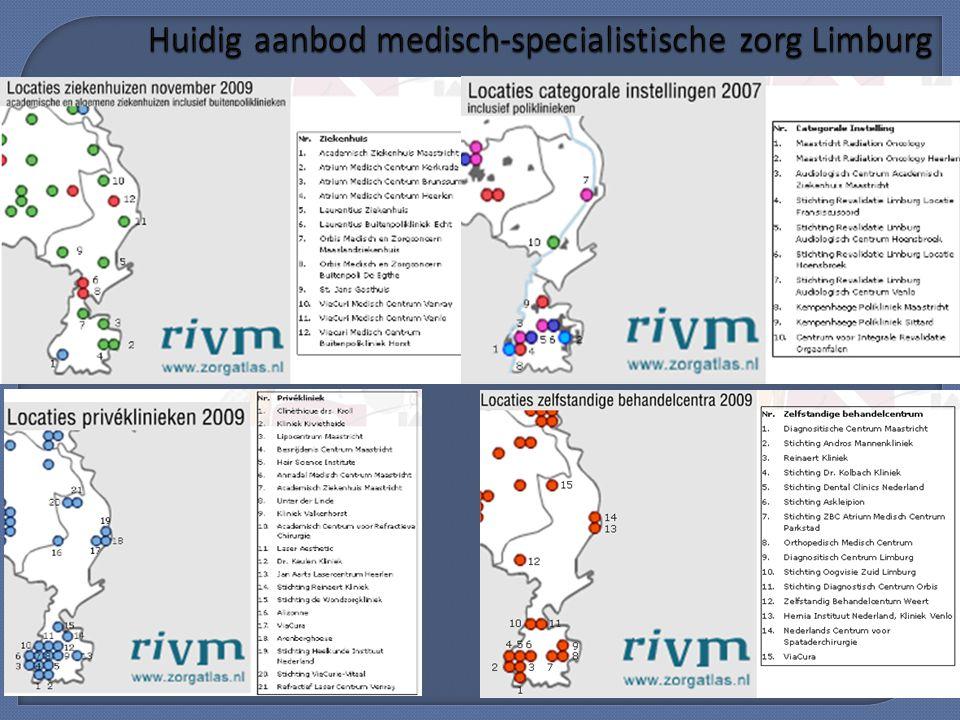 5 Huidig aanbod medisch-specialistische zorg Limburg