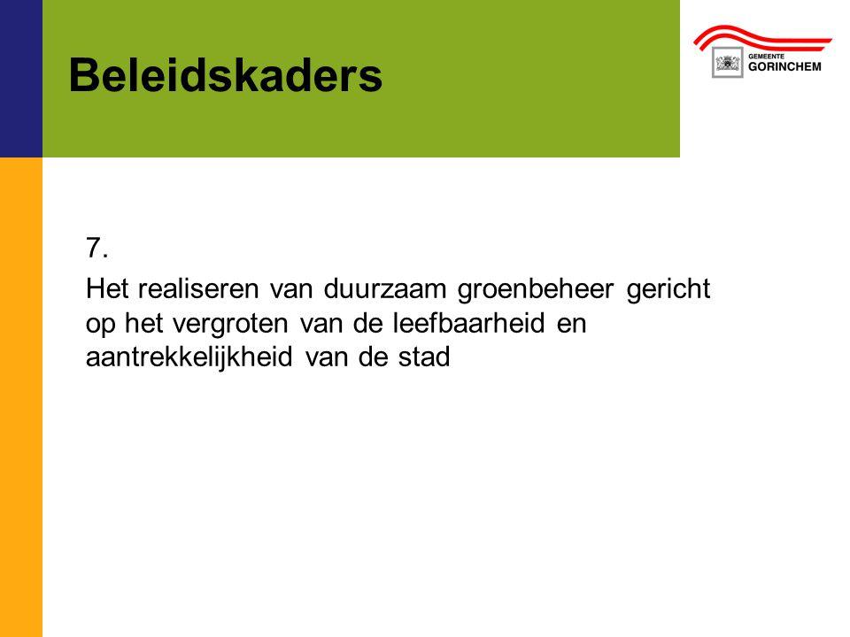 Beleidskaders 7.