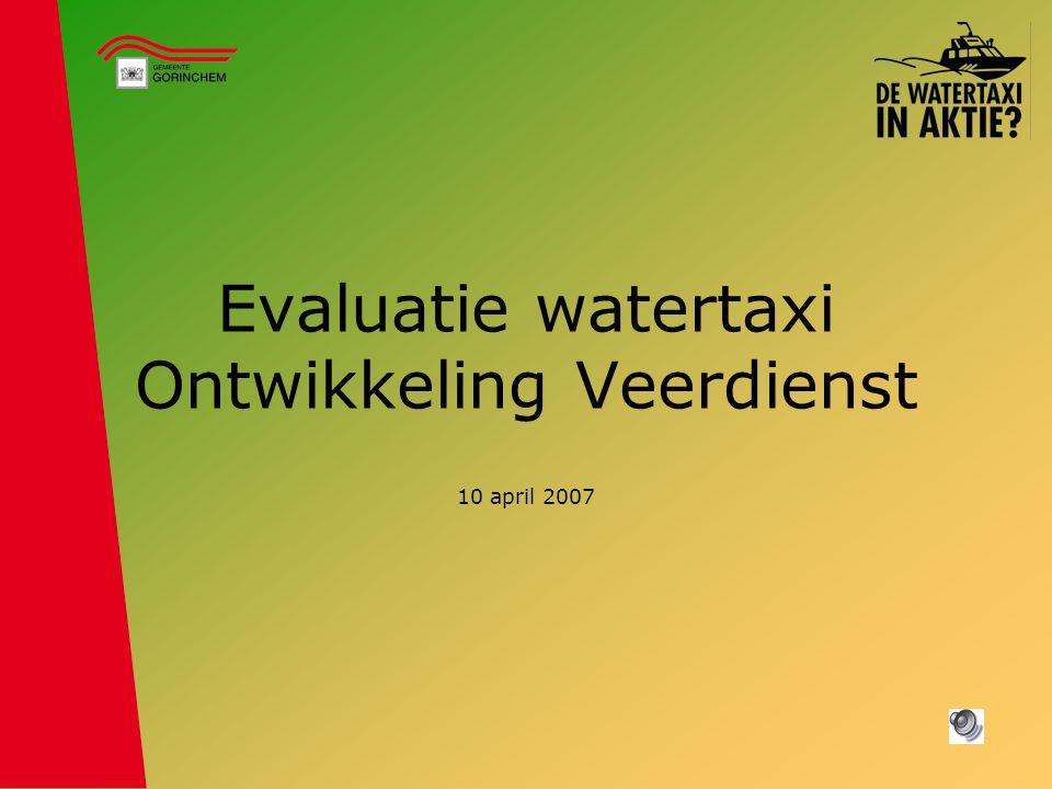 Evaluatie watertaxi Ontwikkeling Veerdienst 10 april 2007