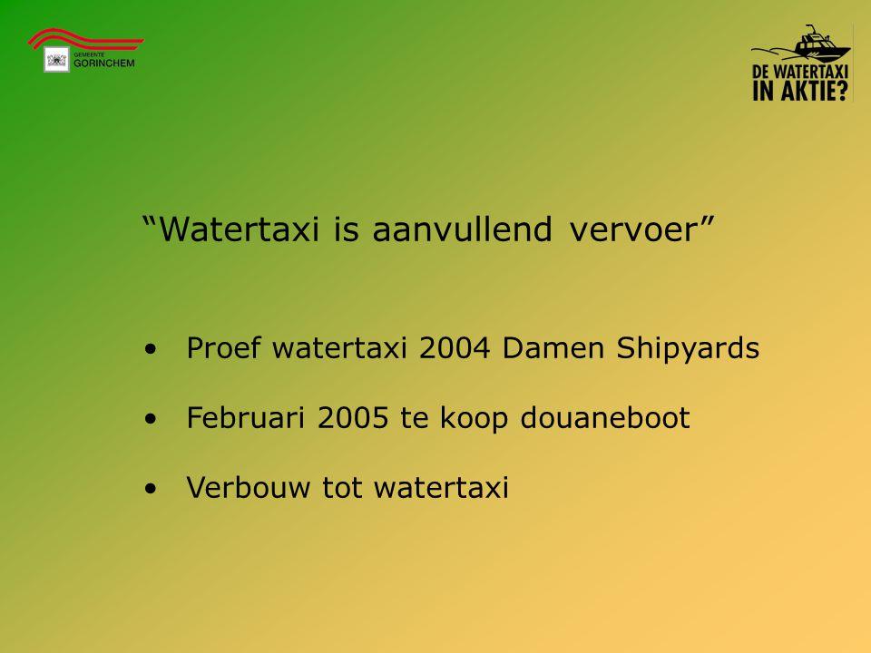 """""""Watertaxi is aanvullend vervoer"""" Proef watertaxi 2004 Damen Shipyards Februari 2005 te koop douaneboot Verbouw tot watertaxi"""