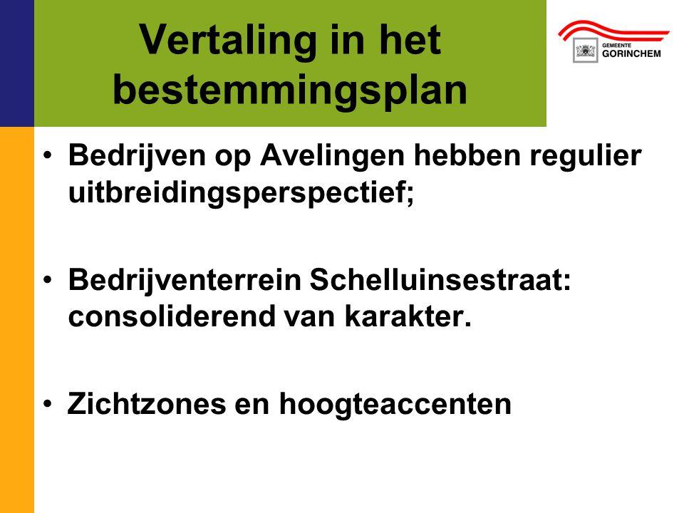 Vertaling in het bestemmingsplan Bedrijven op Avelingen hebben regulier uitbreidingsperspectief; Bedrijventerrein Schelluinsestraat: consoliderend van karakter.
