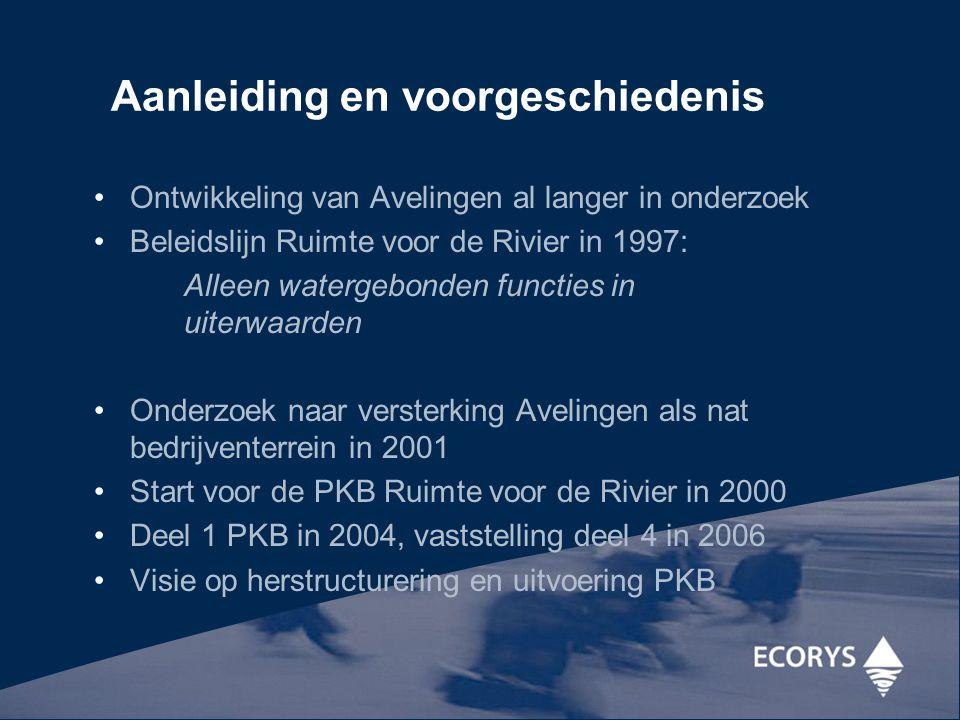 Ontwikkeling van Avelingen al langer in onderzoek Beleidslijn Ruimte voor de Rivier in 1997: Alleen watergebonden functies in uiterwaarden Onderzoek n