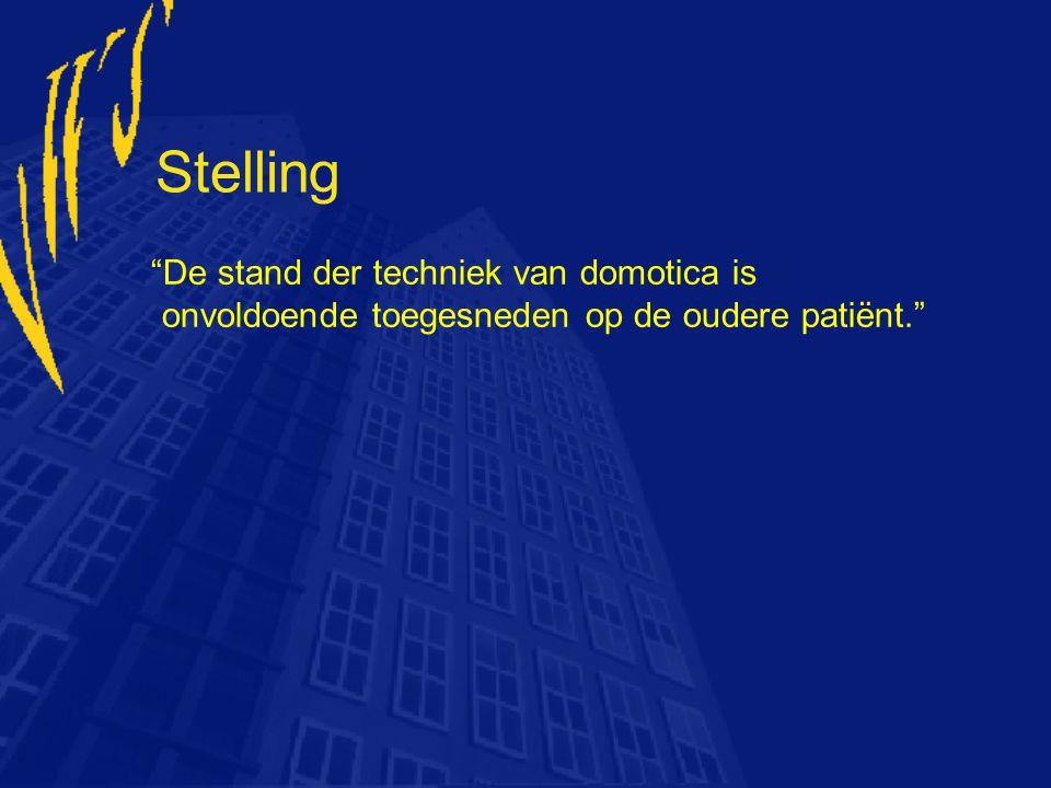 """Stelling """"De stand der techniek van domotica is onvoldoende toegesneden op de oudere patiënt."""""""