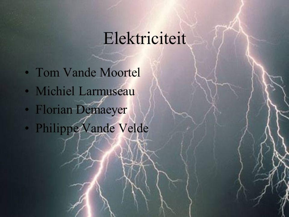Elektriciteit Tom Vande Moortel Michiel Larmuseau Florian Demaeyer Philippe Vande Velde