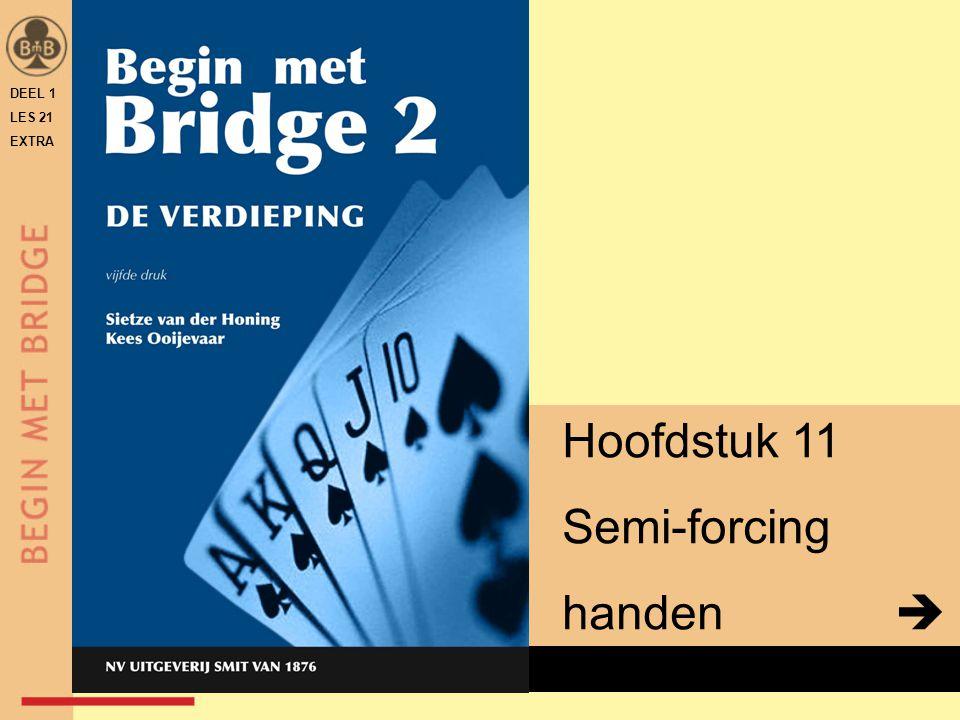 x Hoofdstuk 11 Semi-forcing handen  DEEL 1 LES 21 EXTRA