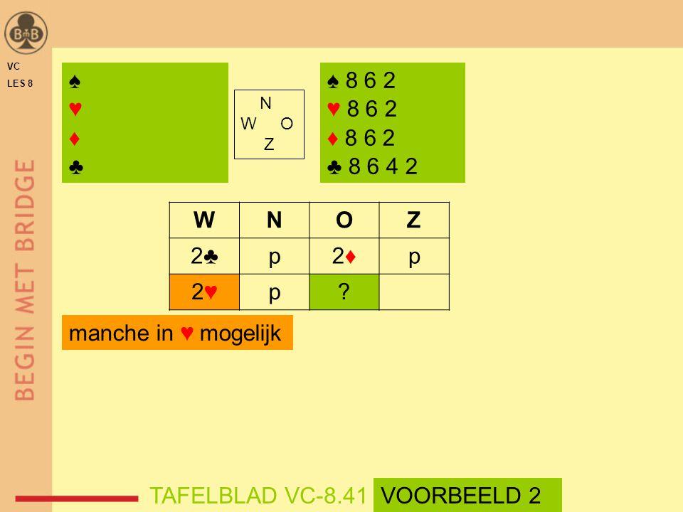 ♠ 8 6 2 ♥ 8 6 2 ♦ 8 6 2 ♣ 8 6 4 2 N W O Z WNOZ 2♣p2♦2♦p 2♥2♥p.