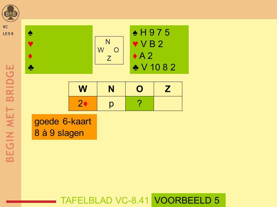 ♠ H 9 7 5 ♥ V B 2 ♦ A 2 ♣ V 10 8 2 N W O Z WNOZ 2♦2♦p.
