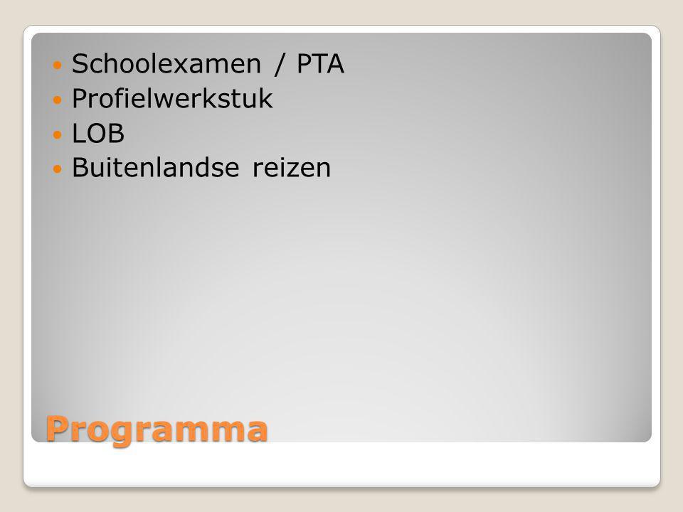 Programma Schoolexamen / PTA Profielwerkstuk LOB Buitenlandse reizen