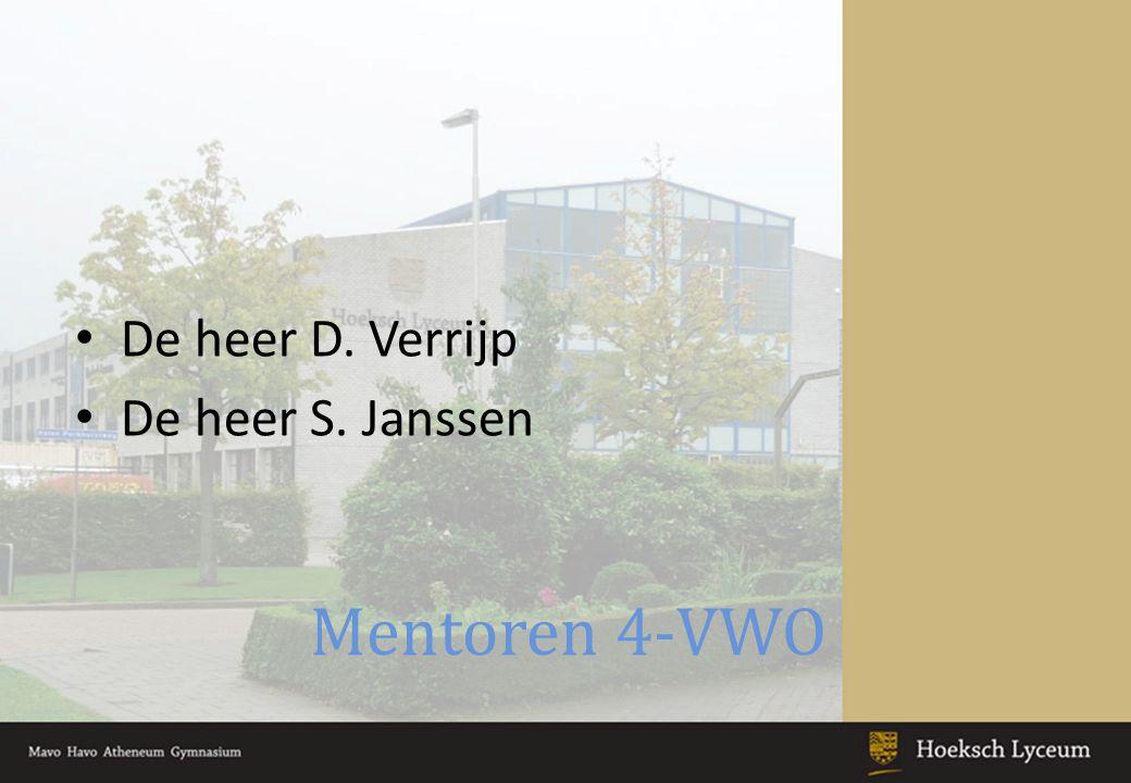 Mentoren 4-VWO De heer D. Verrijp De heer S. Janssen