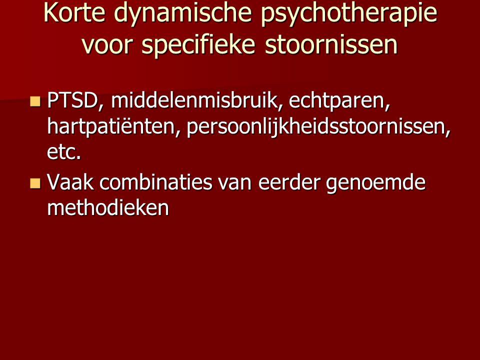 Korte dynamische psychotherapie voor specifieke stoornissen PTSD, middelenmisbruik, echtparen, hartpatiënten, persoonlijkheidsstoornissen, etc. PTSD,