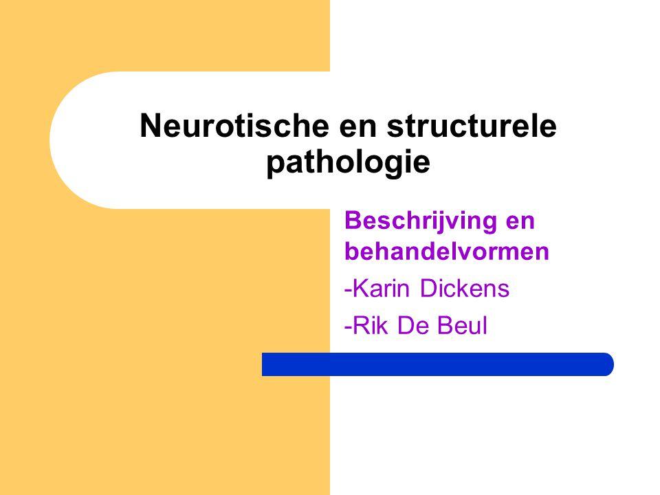 Neurotische en structurele pathologie Beschrijving en behandelvormen -Karin Dickens -Rik De Beul