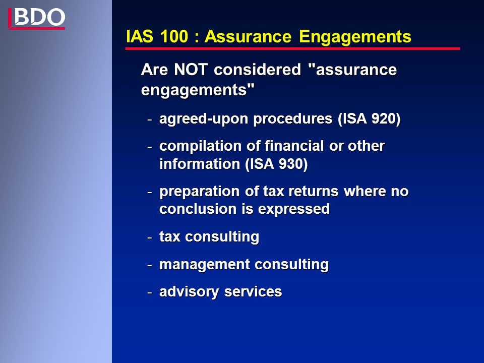 IAS 100 : Assurance Engagements Are NOT considered