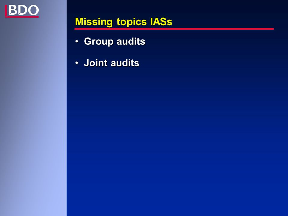 Missing topics IASs Group auditsGroup audits Joint auditsJoint audits