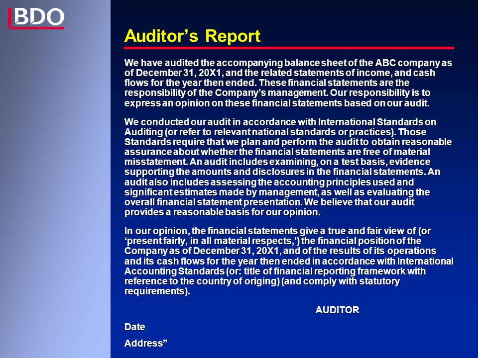 Auditor's Report We have audited the accompanying balance sheet of the ABC company as of December 31, 20X1, and the related statements of income, and