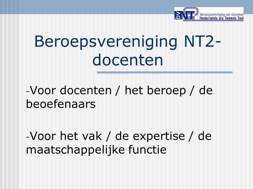 Beroepsvereniging NT2- docenten - Voor docenten / het beroep / de beoefenaars - Voor het vak / de expertise / de maatschappelijke functie