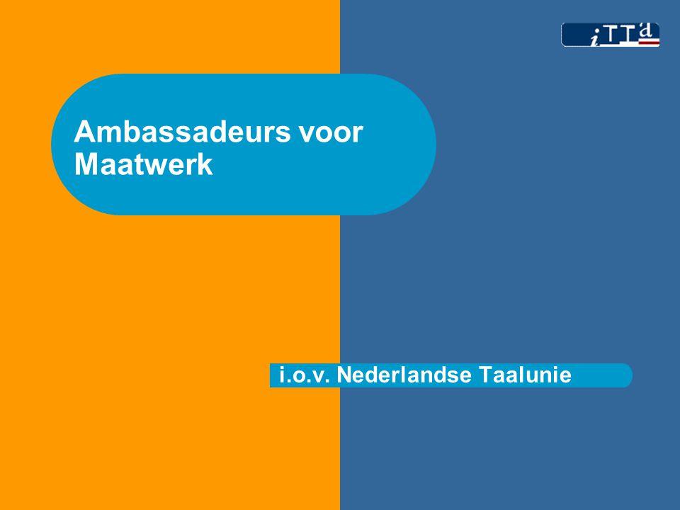 Ambassadeurs voor Maatwerk i.o.v. Nederlandse Taalunie