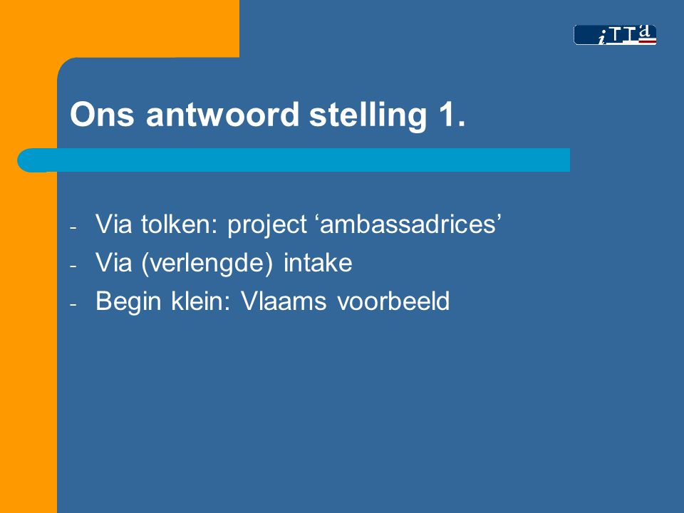 Ons antwoord stelling 1.