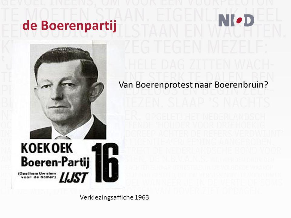 de Boerenpartij Verkiezingsaffiche 1963 Van Boerenprotest naar Boerenbruin
