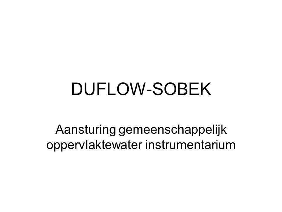 DUFLOW-SOBEK Aansturing gemeenschappelijk oppervlaktewater instrumentarium