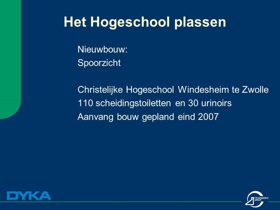 Nieuwbouw: Spoorzicht Christelijke Hogeschool Windesheim te Zwolle 110 scheidingstoiletten en 30 urinoirs Aanvang bouw gepland eind 2007 Het Hogeschoo