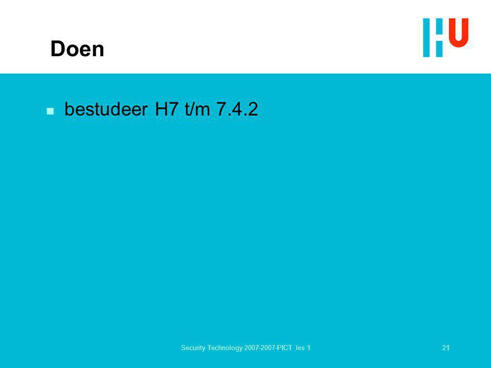 21Security Technology 2007-2007-PICT les 1 Doen n bestudeer H7 t/m 7.4.2
