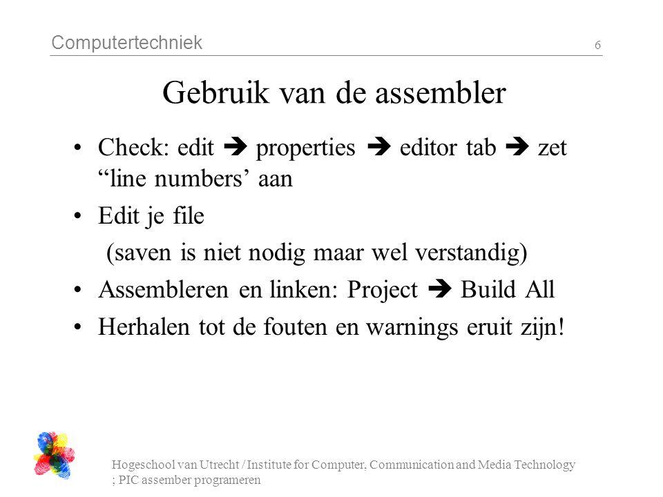 Computertechniek Hogeschool van Utrecht / Institute for Computer, Communication and Media Technology ; PIC assember programeren 27 Dwarf Board connector