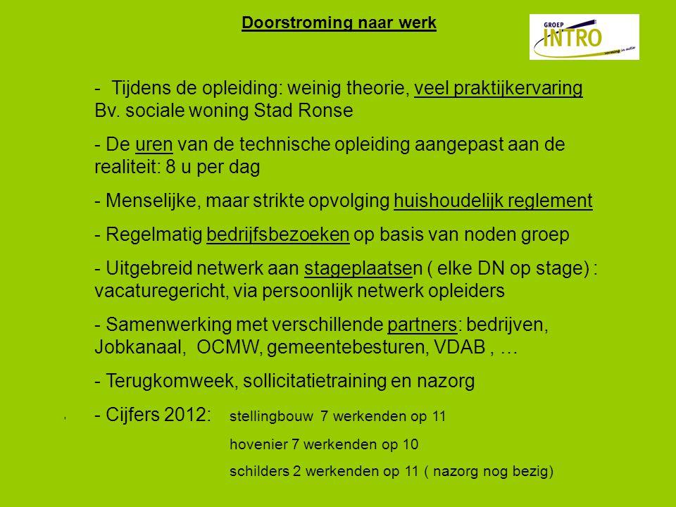 Doorstroming naar werk - Tijdens de opleiding: weinig theorie, veel praktijkervaring Bv.