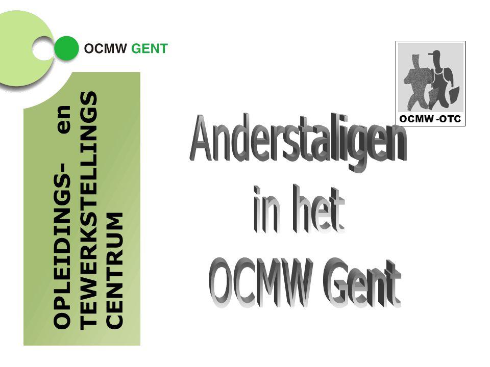 OPLEIDINGS-en TEWERKSTELLINGS CENTRUM OCMW -OTC
